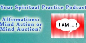 Affirmations-spiritual-practice-podcast