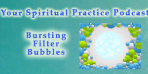 BurstingFilterBubbles-featuredImage