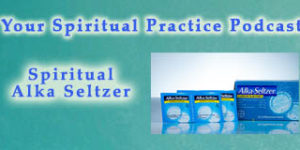 SpiritualAlkaSeltzer-featuredImage